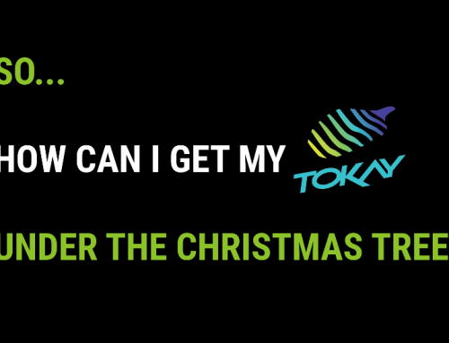 How can I get my TOKAY before christmas?