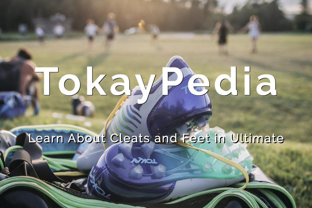 TokayPedia : les Crampons et les Pieds en Ultimate
